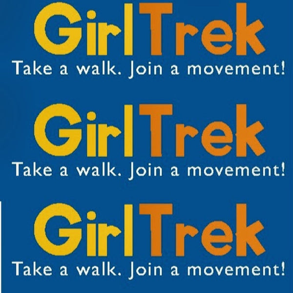 Girl Trek: Walking to Take Back Power