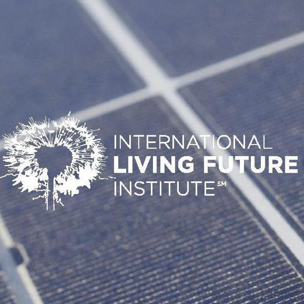 International Living Future Institute: Incentivizing regenerative design through the Living Building Challenge