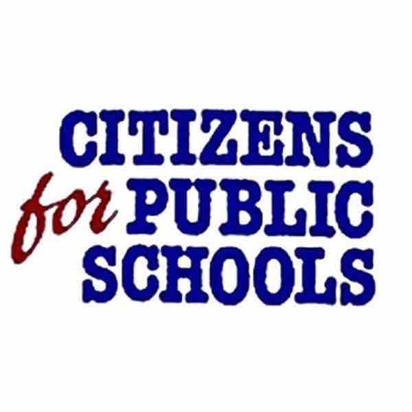 Citizens for Public Schools: Promoting, preserving and protecting public education.
