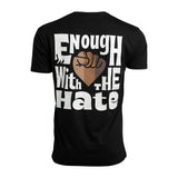 Court Culture Enough With The Hate Men's Tee - 2