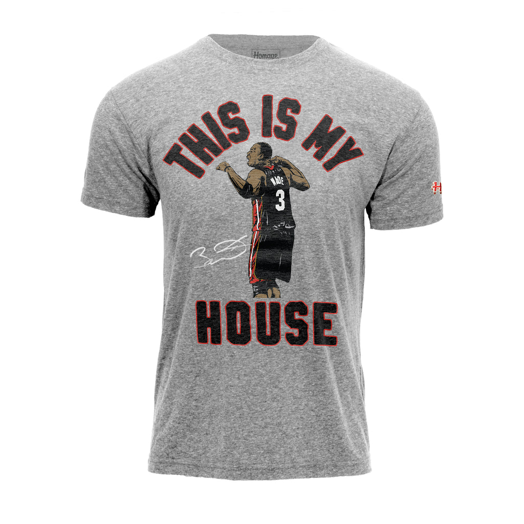 Homage Dwyane Wade This Is My House Tee - featured image