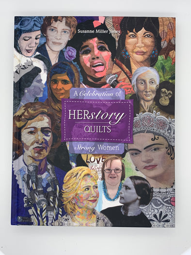 Herstory Quilts - A Celebration of Strong Women