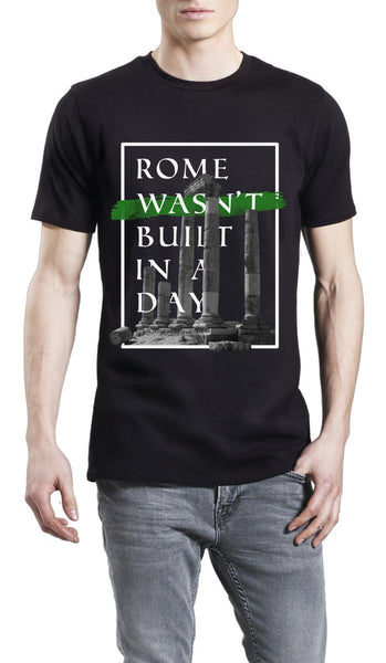 Rome Wasn't Built In A Day - Boastie London