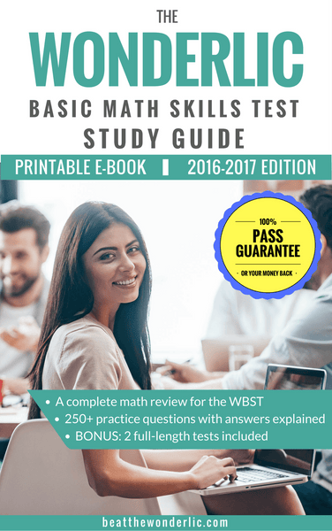 The Wonderlic Basic Math Skills Test Study Guide