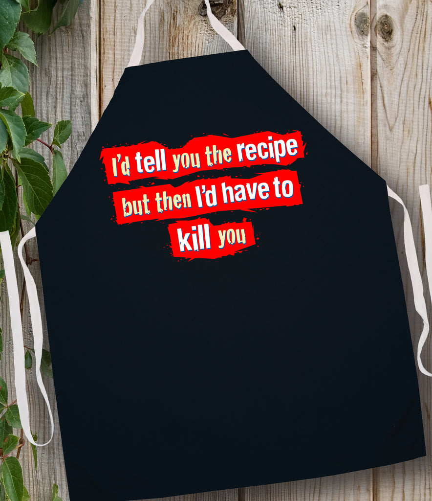 2023 I'd Tell You the Recipe (Attitude Aprons)