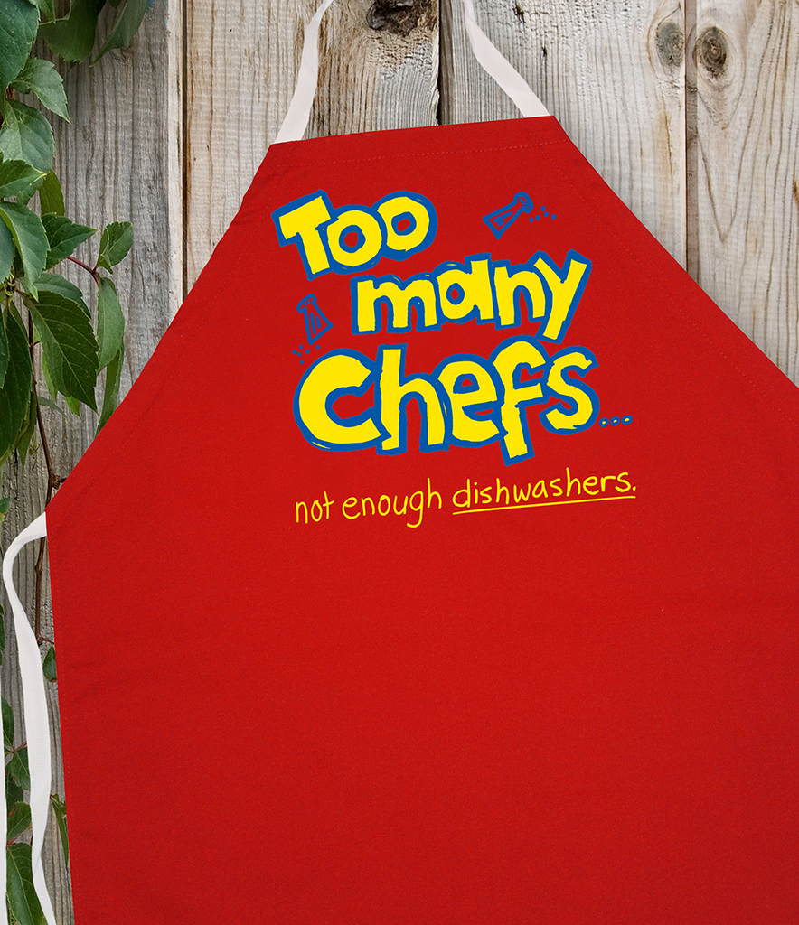 Attitude Apron Too Many Chefs - LA IMPRINTS