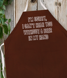 Attitude Apron I Can't Hear You - LA IMPRINTS