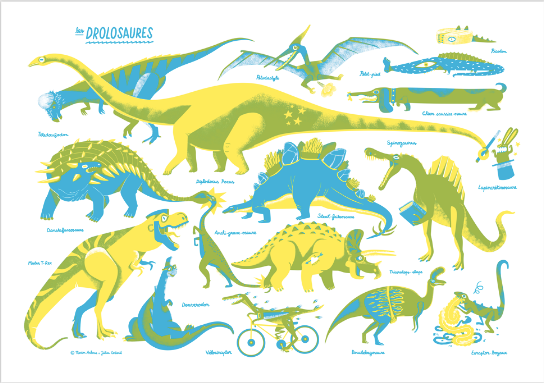 DROLOSAURES (screenprint) — by Julien Castanié et Marion Arbona