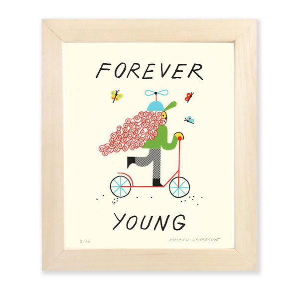 FOREVER YOUNG (serigraphy) — by Mathieu Labrecque