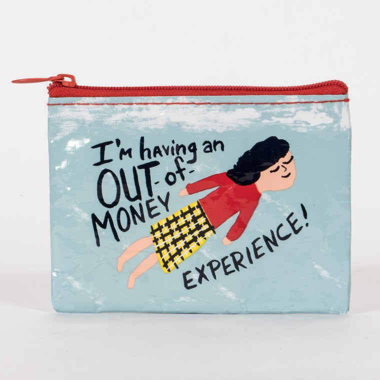 Blue Q Coin Purse - I'm Having An Out Of Money Experience