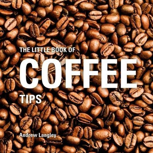 Little Book Of Coffee Tips - New Book
