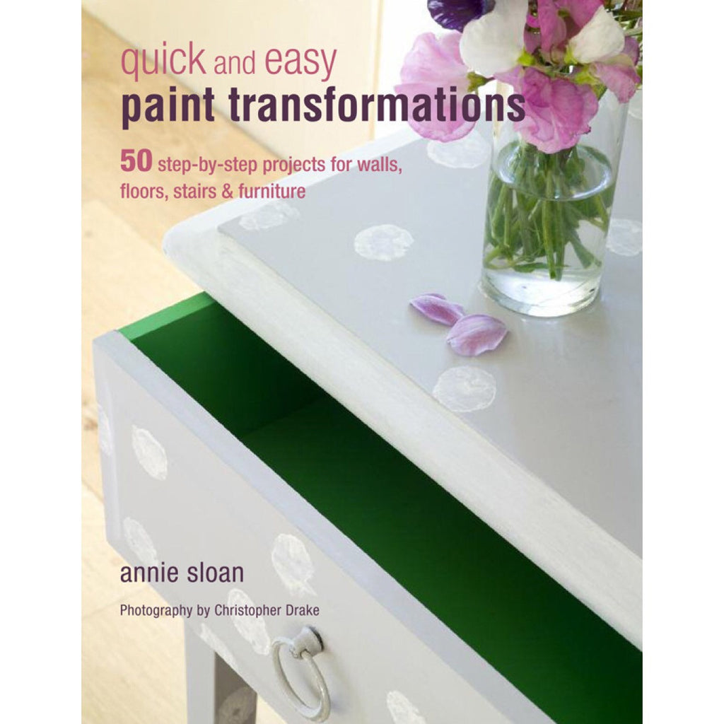 Annie Sloan Book - Quick and Easy Paint Transformations