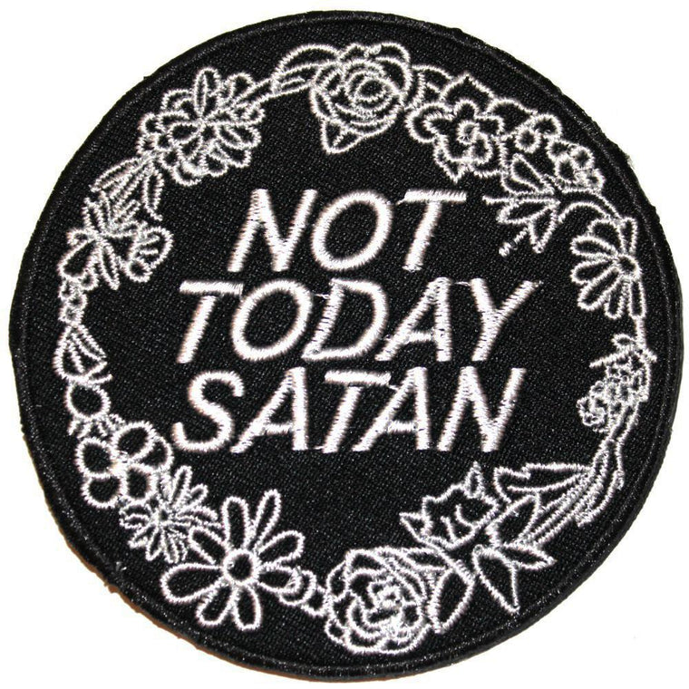 Iron on Patch - Not Today Satan