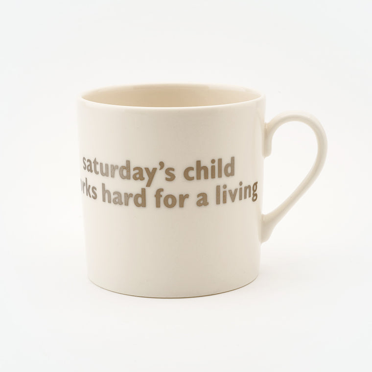 Real Platinum Saturday's Child Mug