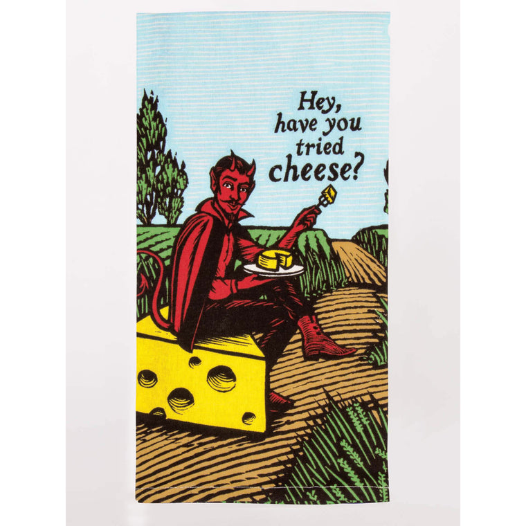 Blue Q Tea Towel - Hey, Have You Tried Cheese?