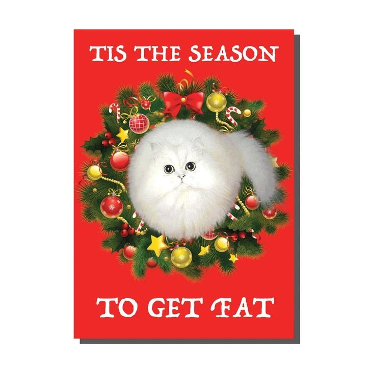 Tis The Season To Get Fat Christmas Card