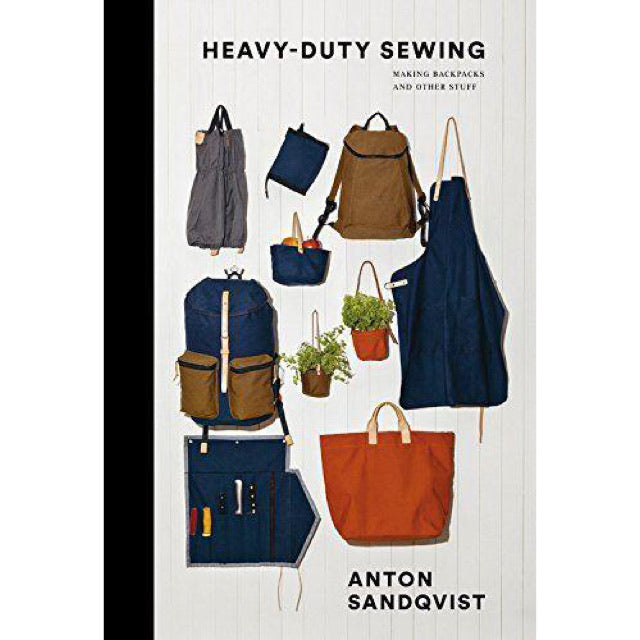 Heavy Duty Sewing: Making Backpacks & Other Stuff - New Book