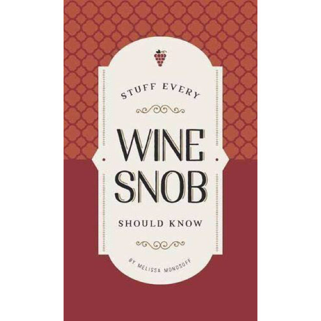 Stuff Every Wine Snob Should Know - New Book