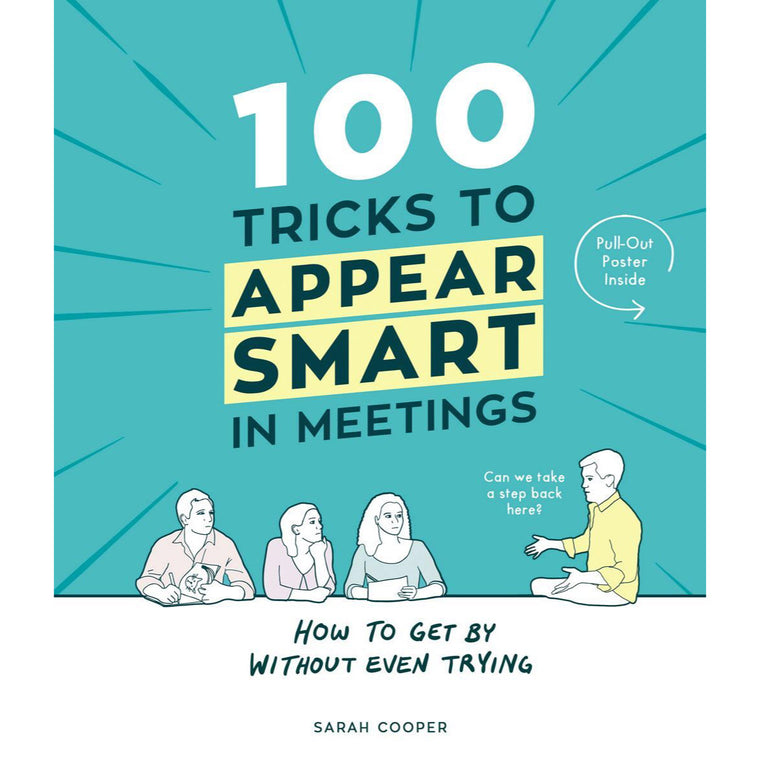 100 Tricks To Appear Smart In Meetings - New Book