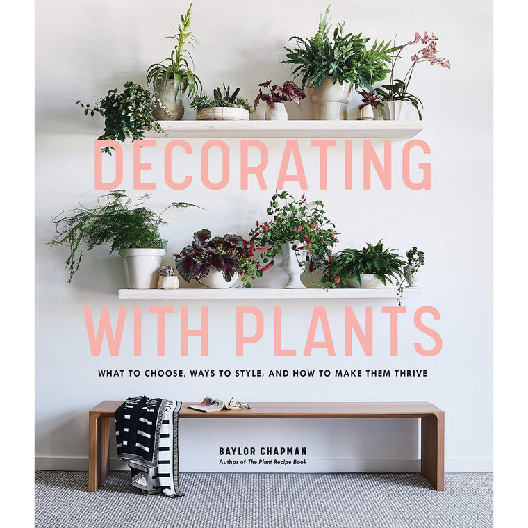 Decorating With Plants - New Book