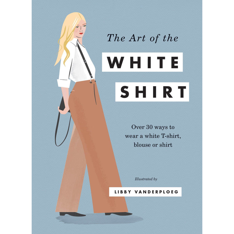 The Art Of The White Shirt - New Book