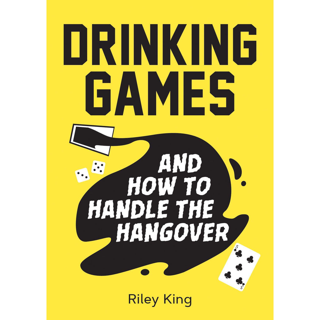 Drinking Games & How To Handle The Hangover - New Book