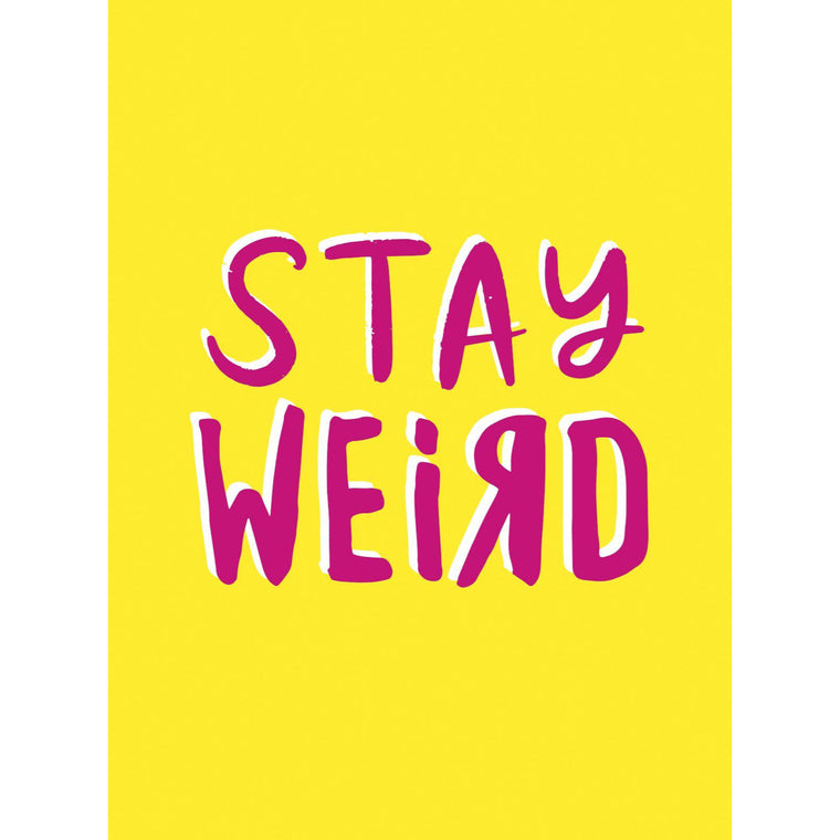 Stay Weird - New Book