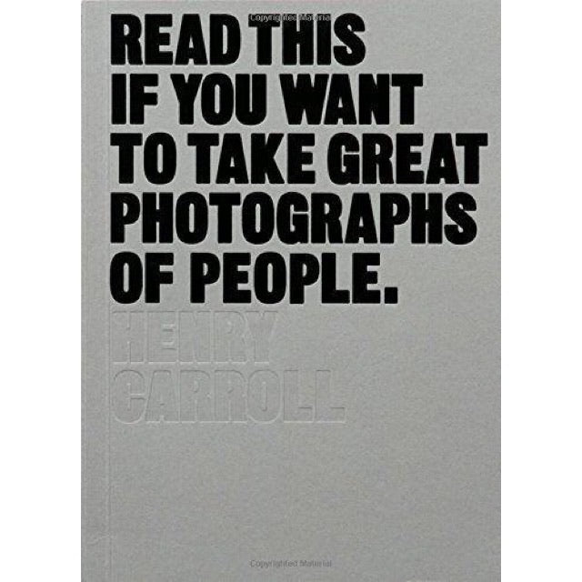 Read This If You Want To Take Great Photographs Of People - New Book