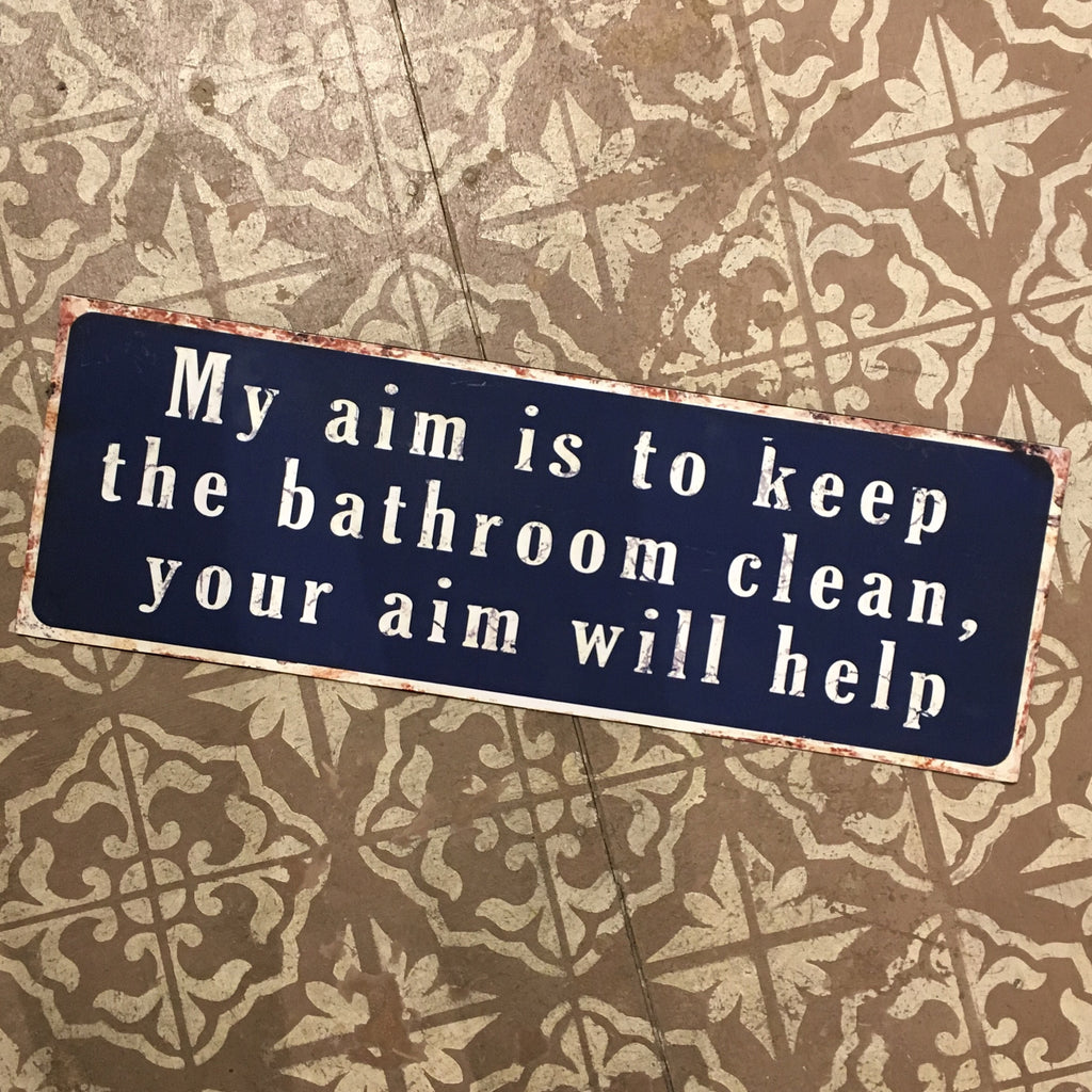 Aim In The Bathroom Sign