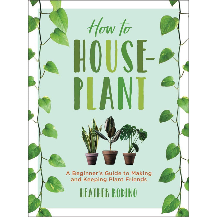 How To Houseplant - New Book