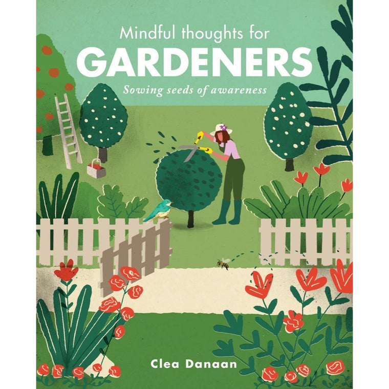 Mindful Thoughts for Gardeners - New Book