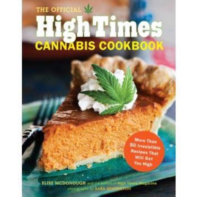The Official High Times Cannabis Cookbook - New Book