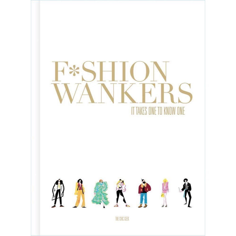 Fashion Wankers - New book
