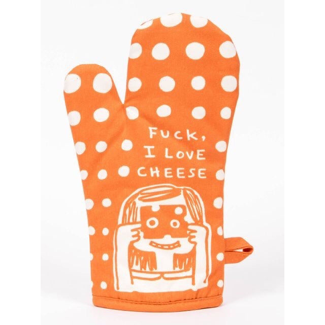 Fuck, I Love Cheese - Oven Mitt