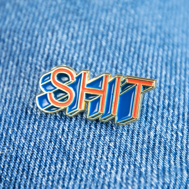 Enamel Pin Badge - Shit