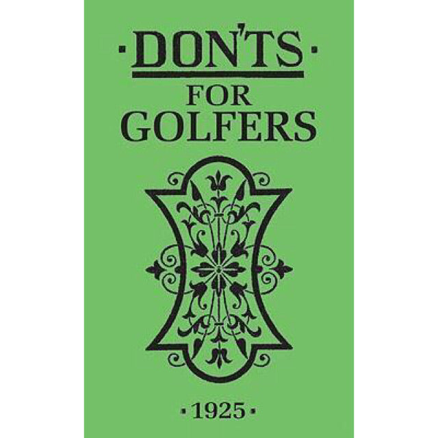 Don'ts For Golfers 1925 - New Book