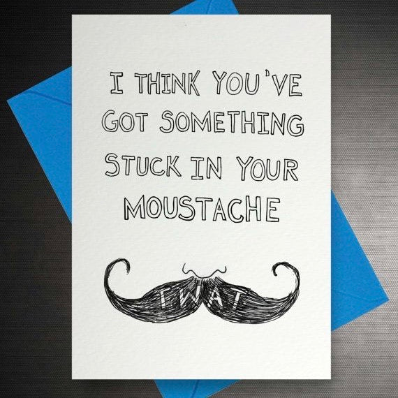 Quite Good Cards Moustache Greetings Card