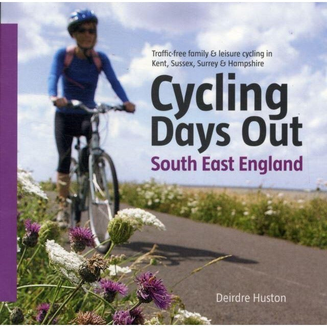 Cycling Days Out South East England - New Book