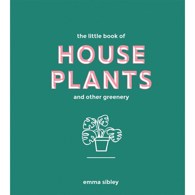 The Little Book of House Plants and Other Greenery - New Book