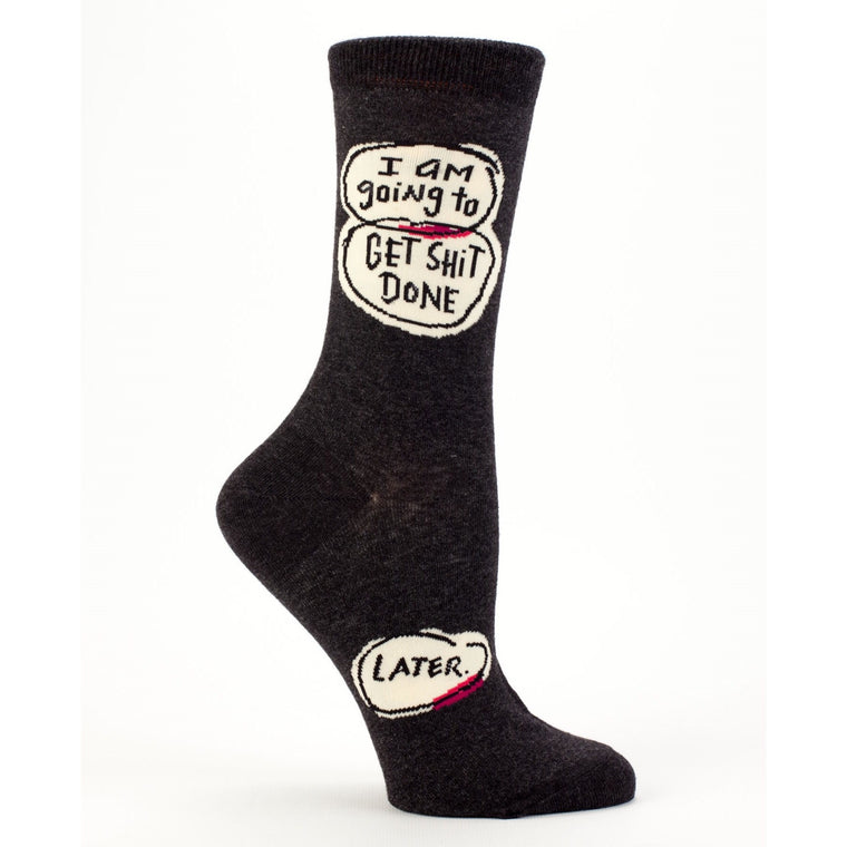 Get Shit Done Later Crew Socks