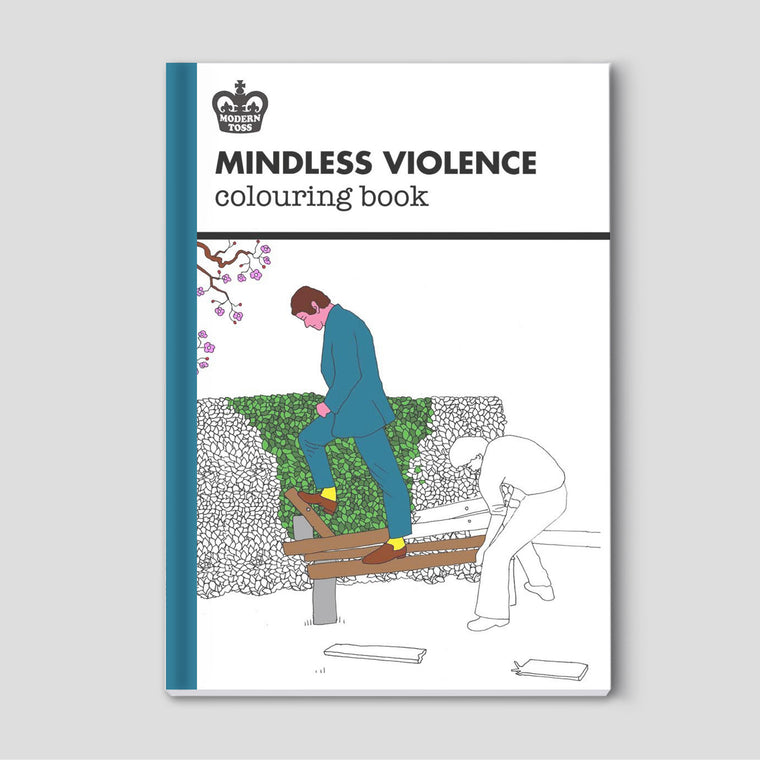 Modern Toss Colouring Book - Mindless Violence