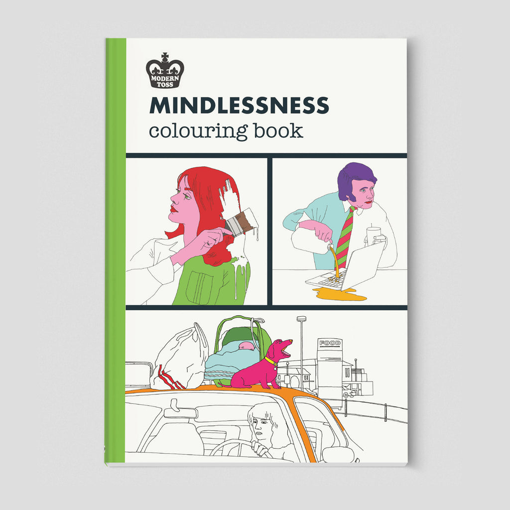 Modern Toss Colouring Book - Mindlessness