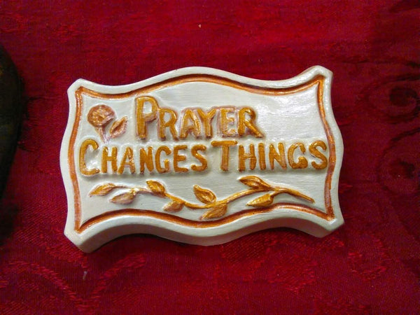 Prayer Changes Things Plaque - Granny Kate's