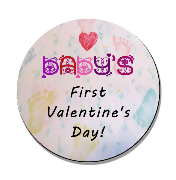 Baby's First Valentine's Day Magnet or Pin