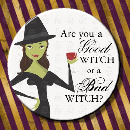Are You A Good Witch Or... 1 - Granny Kate's