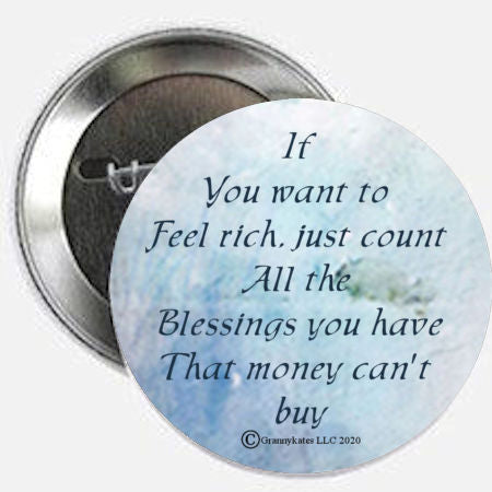 If you want to feel rich...Magnet & Pin