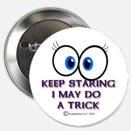 Keep Staring Magnet or Pin