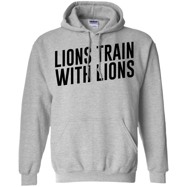 """Lions Train With Lions"" Pullover Hoodie 8 oz"