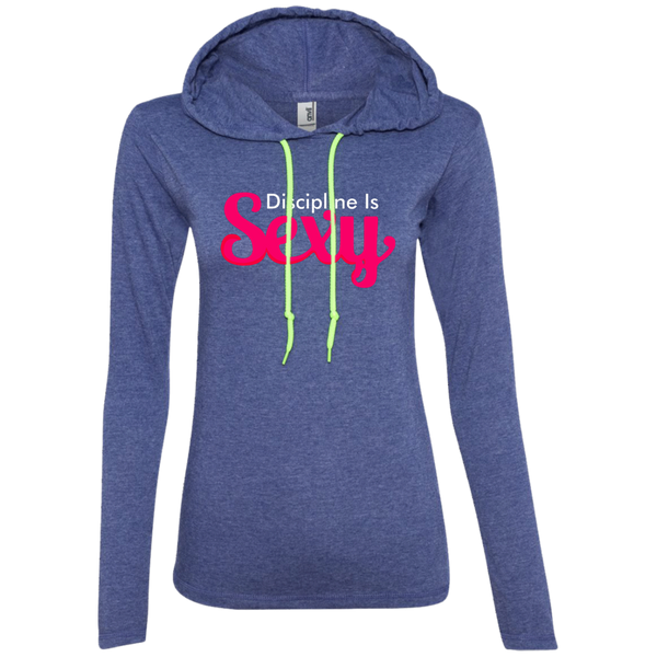 "Ladies ""Discipline Is Sexy""  LS T-Shirt Hoodie"