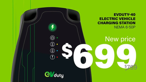 EVduty-40 NEMA 6-50 Price Drop